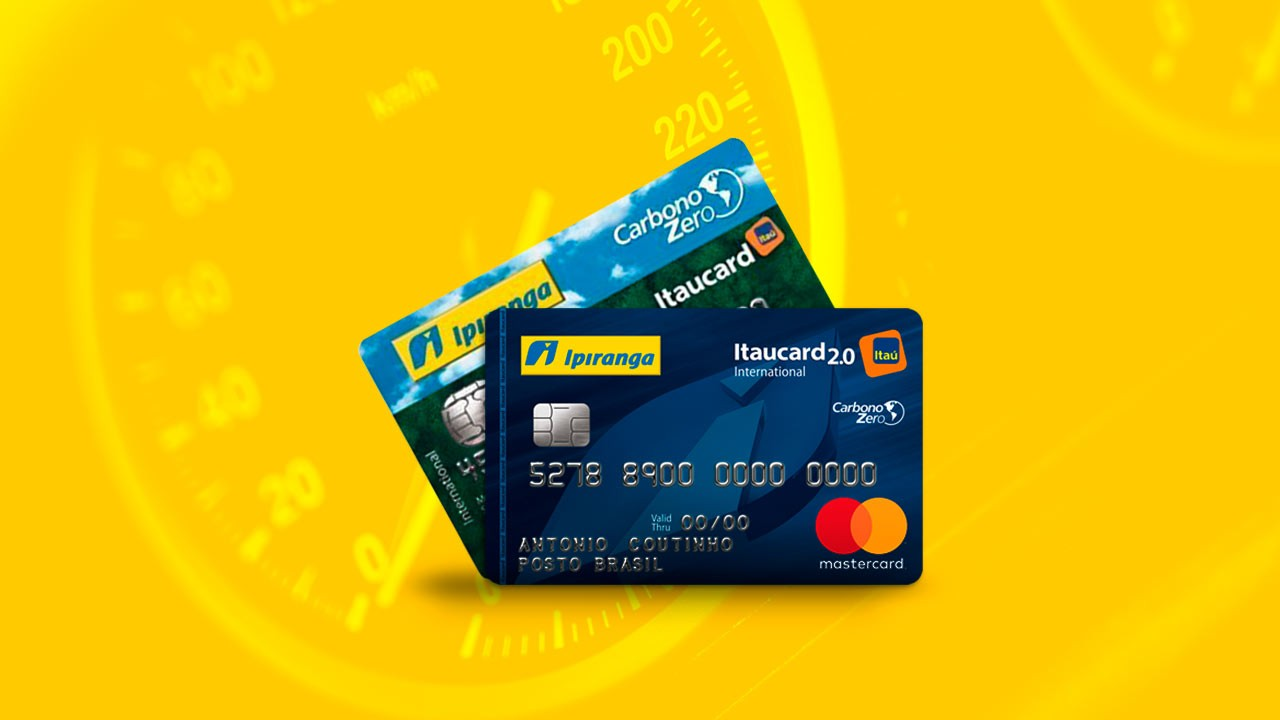 Ipiranga Itaucard - Aprenda como solicitar o cartão com benefícios em postos de combustíveis